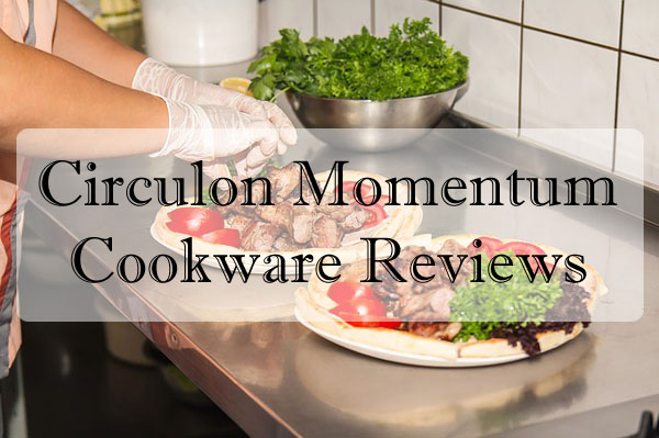 Circulon Momentum Cookware Reviews