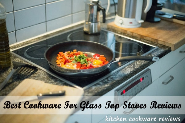 the best cookware for glass top stoves reviews
