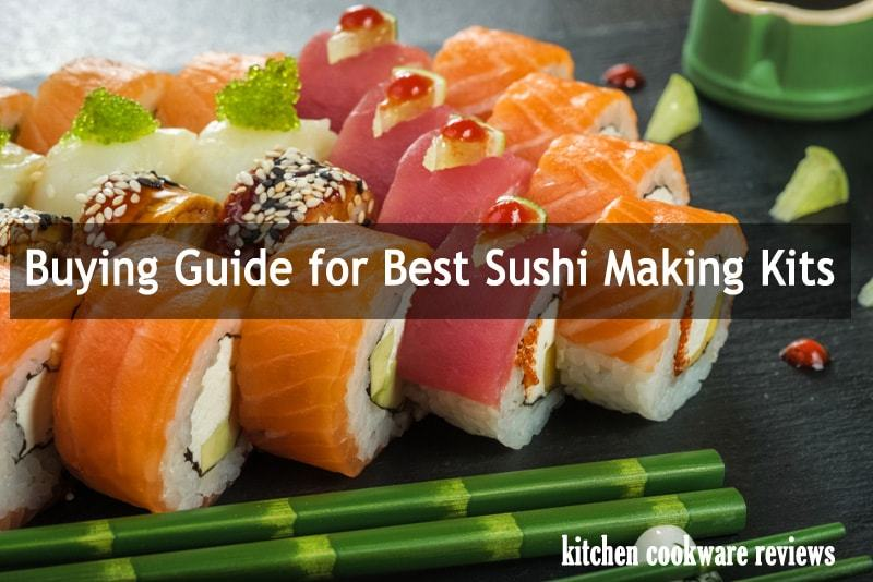 Buying Guide for Best Sushi Making Kits